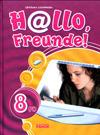 Німецька мова 8 клас (Сотнікова С.І. )Hallo, Freunde! class.od.ua